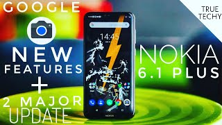 Nokia 6.1 Plus Google Camera New Features Update, Sony Apps Major Update, Nokia 6.1 Plus Gcam Update
