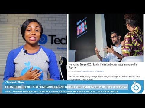 Google's CEO, Sundar Pichai visits Nigeria | Videopoint Weekly News Roundup Episode 27