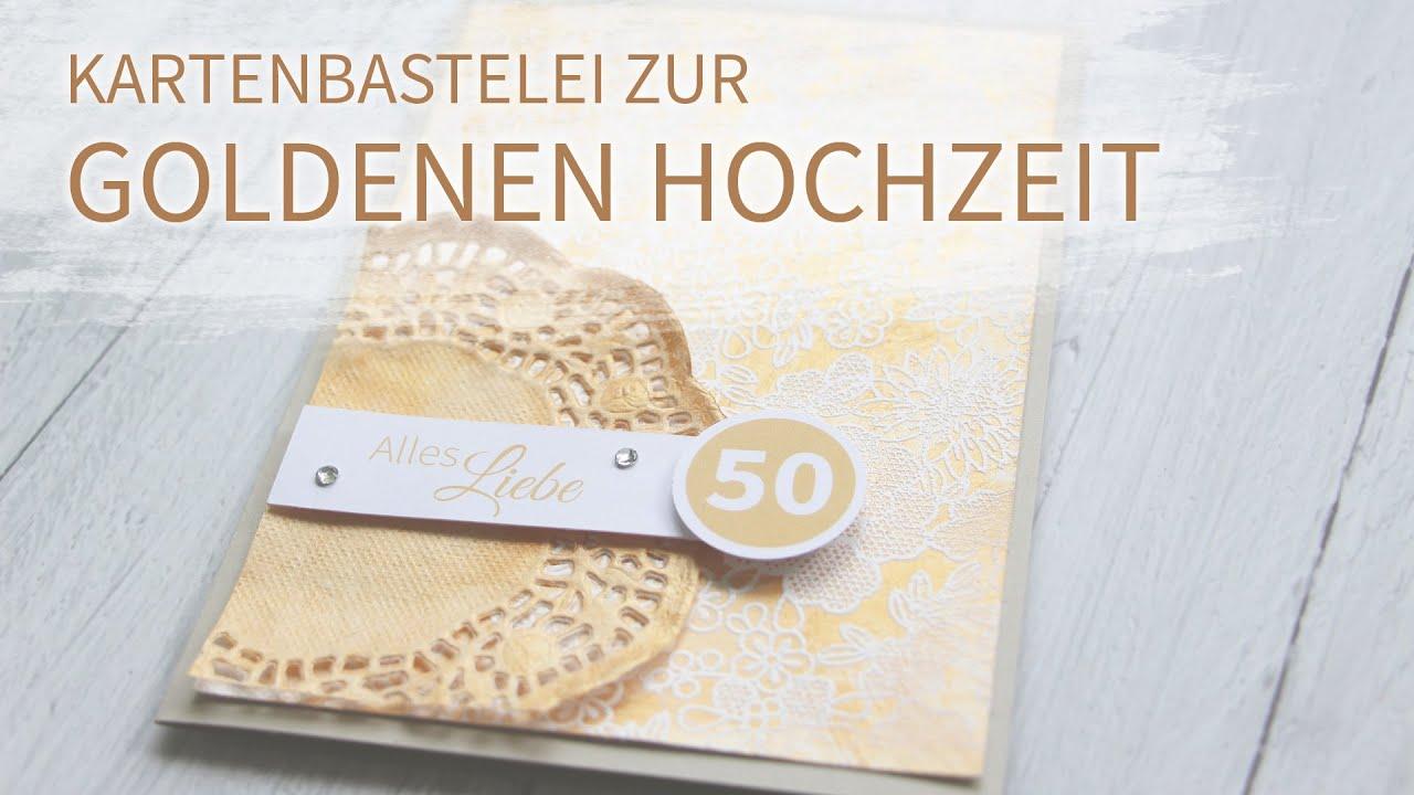 Goldene Hochzeit Kartenbastelei YouTube