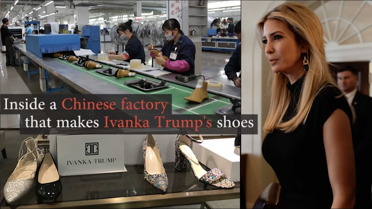 Inside a Chinese factory that makes Ivanka Trump's shoes