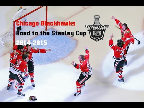 2014-2015 Chicago Blackhawks Road to the Stanley Cup