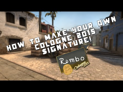 CS:GO Tutorial - How To Make Your Own Cologne 2015 Signature!