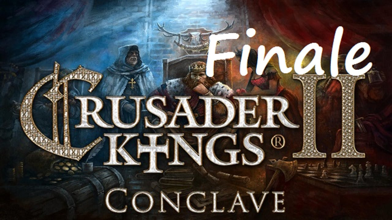 Let's Play Crusader Kings 2 - Restore the Roman Empire - Finale