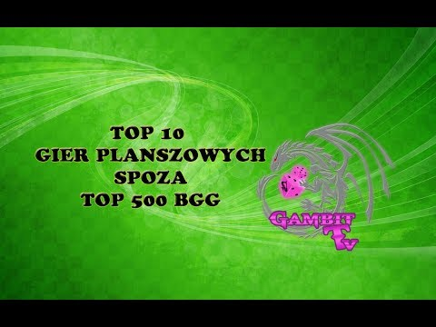Top 10 gier spoza Top 500 BGG