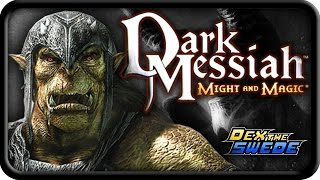 Dark Messiah: Might & Magic - DexTheSwede
