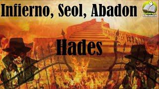 El infierno, lago de fuego, seol, abadon, hades, averno, abismo