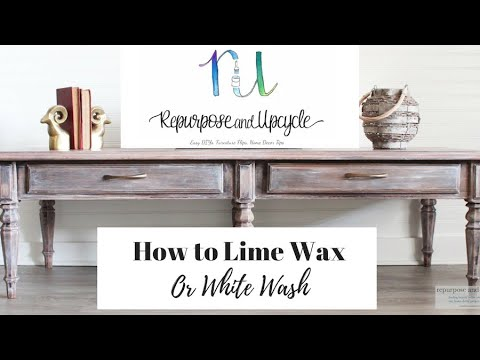 How To Use Lime Wax And Whitewash Furniture With Liming