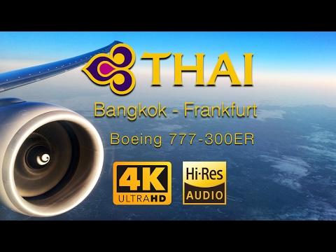 Thai Airways Boeing 777-300ER Flight TG922 Bangkok - Frankfurt [Royal Silk Class] (Hi-Res Audio)