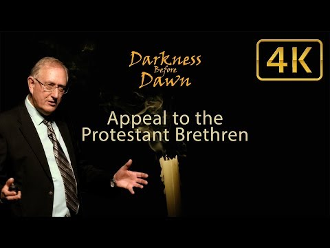 974 - Appeal to the Protestant Brethren / Darkness Before Dawn - Walter Veith