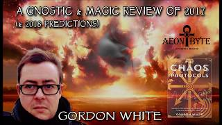 A Gnostic & Magic Review of 2017 ( and Predictions for 2018)