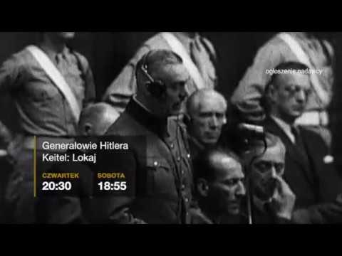 Generałowie Hitlera Keitel  Lokaj: czwartek godz. 20:30 i sobota godz. 18:55