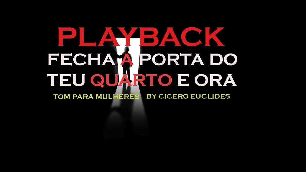 Fecha A Porta Do Teu Quarto E Ora Playback Marquinhos Gomes