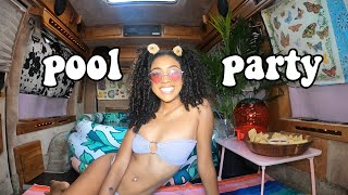I HAD A POOL PARTY IN MY VAN