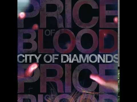 Price Of Blood - City Of Diamonds (2010) [Full Album]