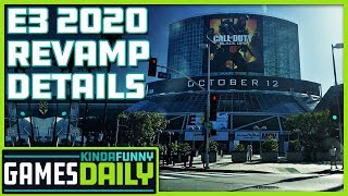 E3 2020 Revamp Details - Kinda Funny Games Daily 09.17.19