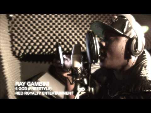 Ray Gambini-6 God (Freestyle)