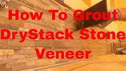 How To Grout Dry Stack Stone Veneer Tile Backsplash  Dave Blake License Tile Contractor