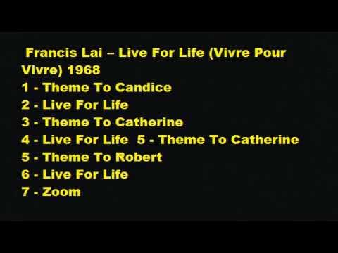 FRANCIS LAI - LIFE FOR LIVE - VIVRE POUR VIVRE - FULL ALBUM