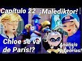Capítulo 22: MALEDIKTOR | ¡ADRIEN Se ENOJA Con MARINETTE! | Análisis Y Teorías | Miraculous Ladybug