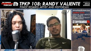 TPKP 108: Randy Valiente | Pinoy Komikstorian and Artist