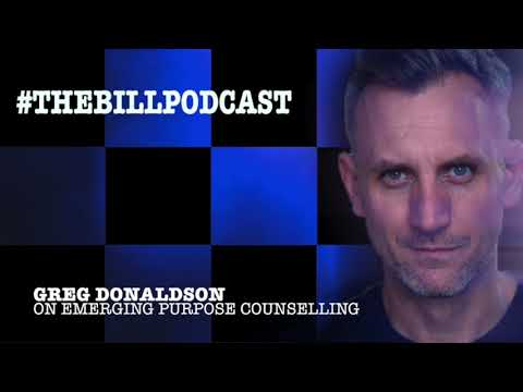 The Bill's Greg Donaldson DC Tom Proctor on Emerging Purpose Counselling