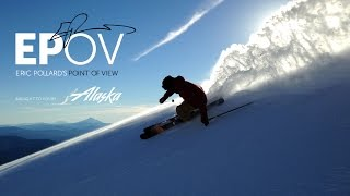 EPOV x Alaska Airlines - Travel with Eric Pollard Part. 1