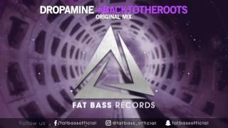 DROPAMINE - #backtotheroots (Original Mix)