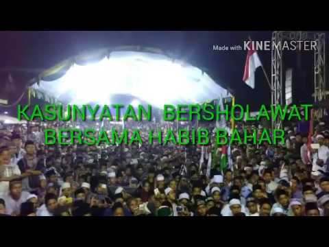 Kasunyatan Bersholawat Bersama Habibana Bahar Bin Smith.