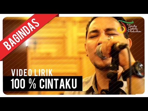 Bagindas - 100% Cintaku | Official Video Lirik