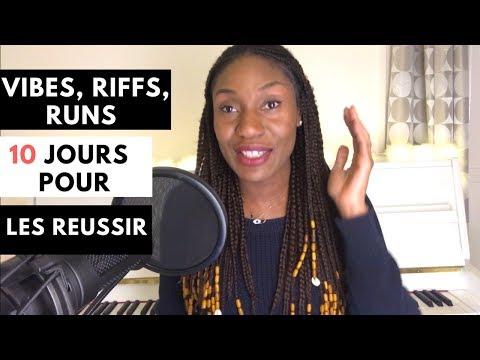Bien chanter: Comment faire des vibes, riffs, runs en 10 jours?