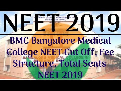 BMC Bangalore Medical College NEET Cut Off, Fee Structure, Total Seats 2019, BMCRI  Admission