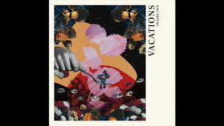 VACATIONS - On Your Own (Single)
