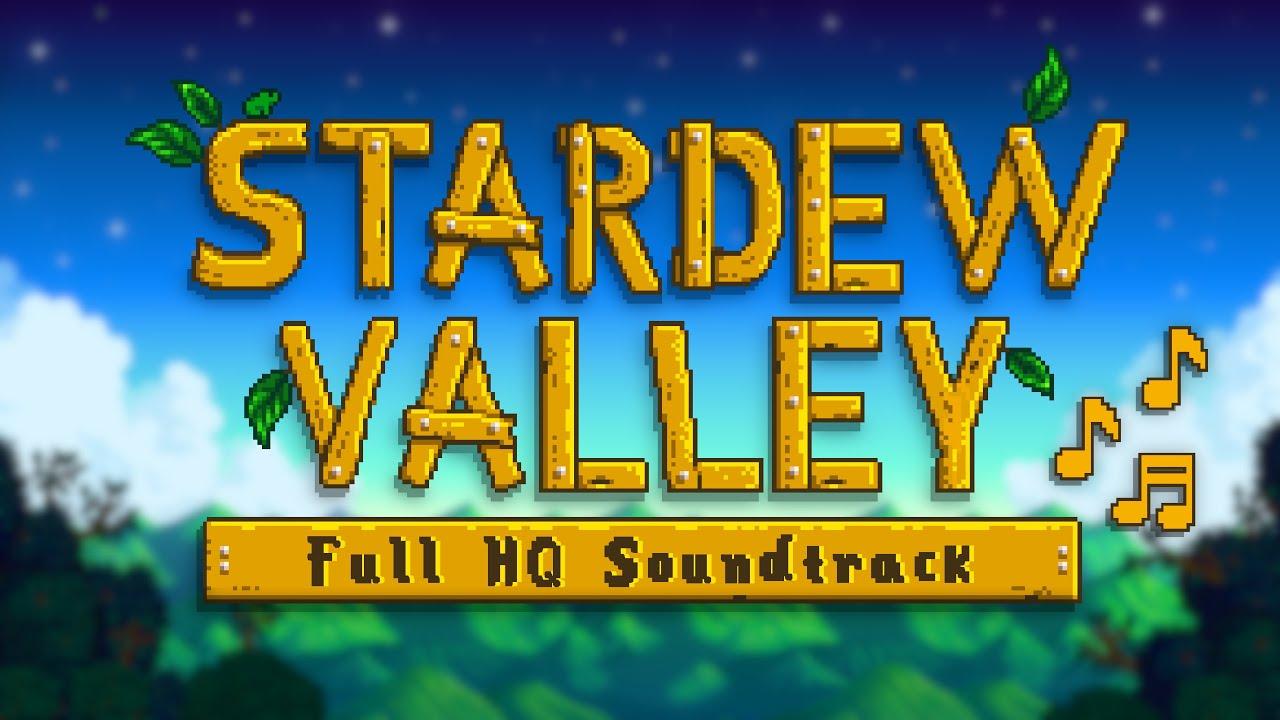Stardew Valley - Full Original High Quality Soundtrack