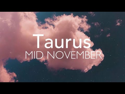 The Sun Is Here! Taurus MID NOVEMBER 2018