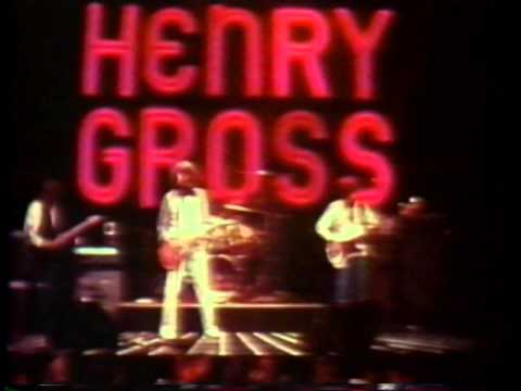 Henry Gross, the song, Southern Band live performance