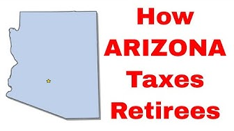 How Arizona Taxes Retirees