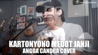 Download KARTONYONO MEDOT JANJI - ANGGA CANDRA COVER