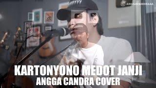 KARTONYONO MEDOT JANJI - ANGGA CANDRA COVER