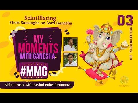 My Moment with Ganesha 03 - Arvind Balasubramanya | Ganesh Chaturthi Celebrations at Puttaparthi