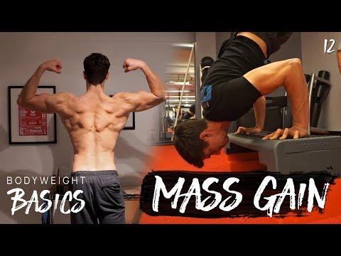 MASS GAIN TIPS   Bodyweight Basics Ep 12