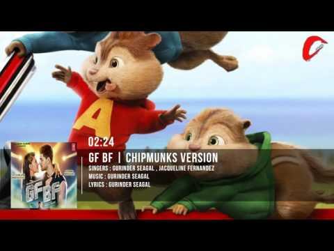 GF BF Full SONG | Sooraj Pancholi, Jacqueline Fernandez | Chipmunks Version