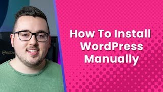 How to Install WordPress Manually on any Web Host