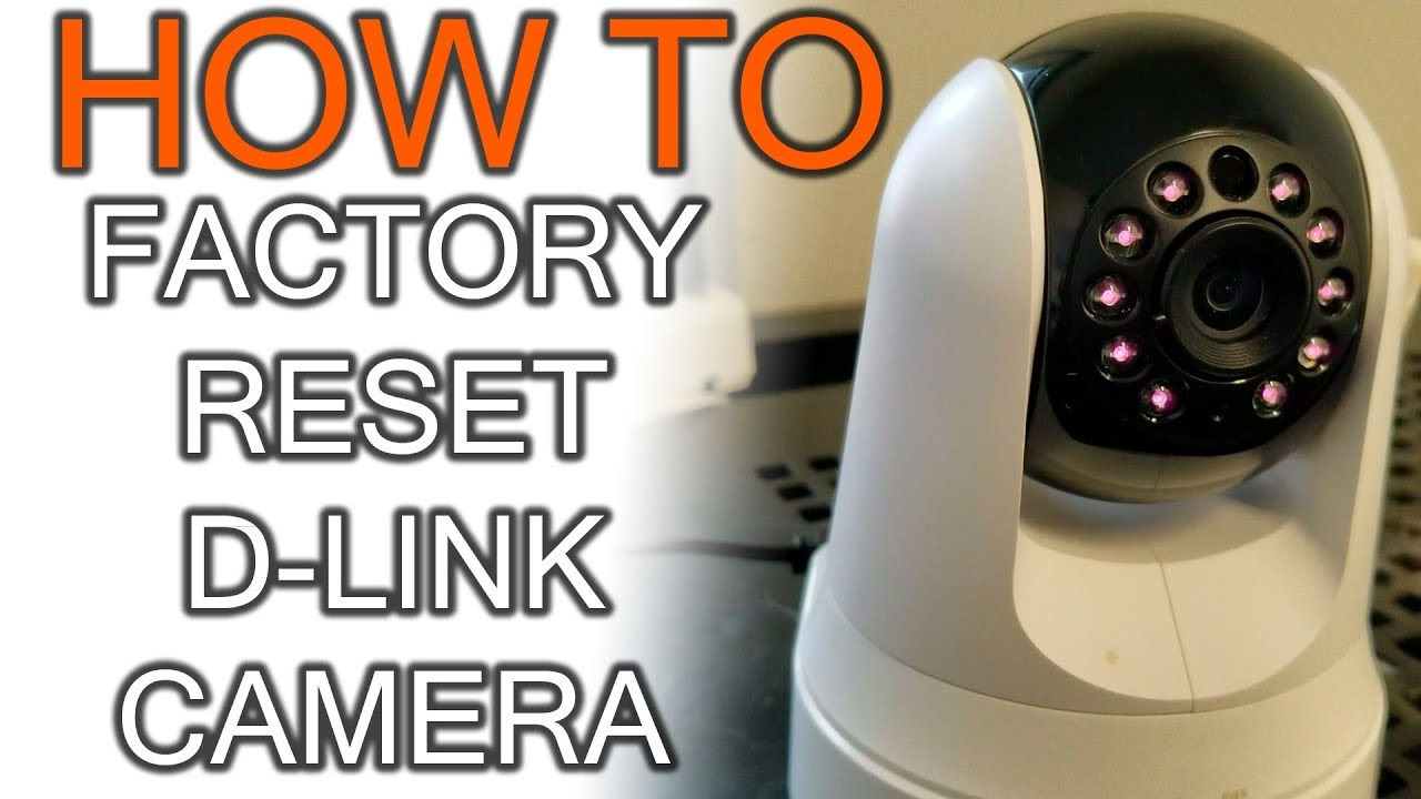 How to factory reset D-Link IP camera