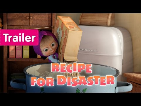 Masha and The Bear - Recipe For Disaster (Trailer)