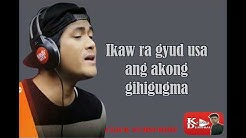 Ikaw Ra  - Jay Ar Siaboc Lyrics Video |Official Bisaya Music (OBM )2018