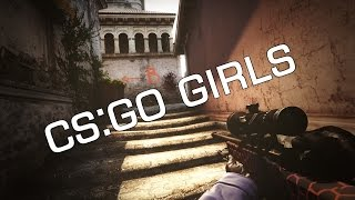 CS:GO | Girls in action [final version]