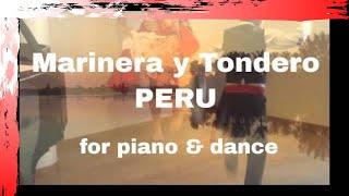 Marinera y Tondero - Music of Peru Piano