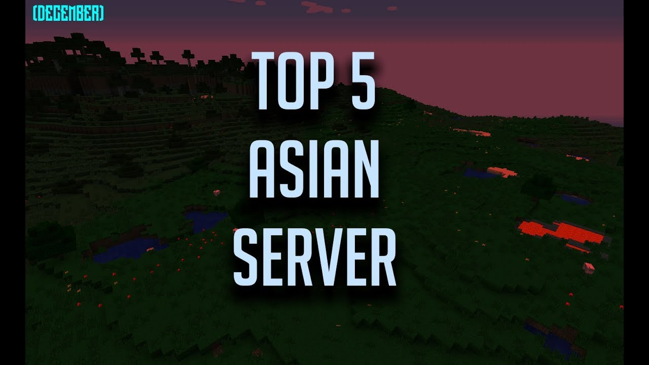 TOP 5 ASIAN SERVER WITH LOW PING ( December ) YouTube