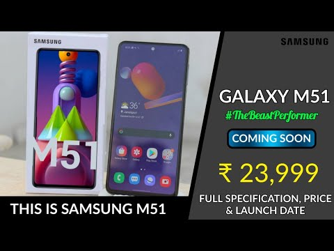Samsung Galaxy M51 Full Specification Real Image Launch Date Price Youtube