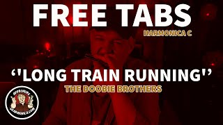 "How to play ""Long Train Running"" Doobie Brothers - Harmonica C / Do"